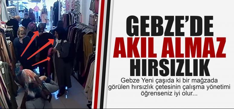 Gebze'de akıl almaz hırsızlık!
