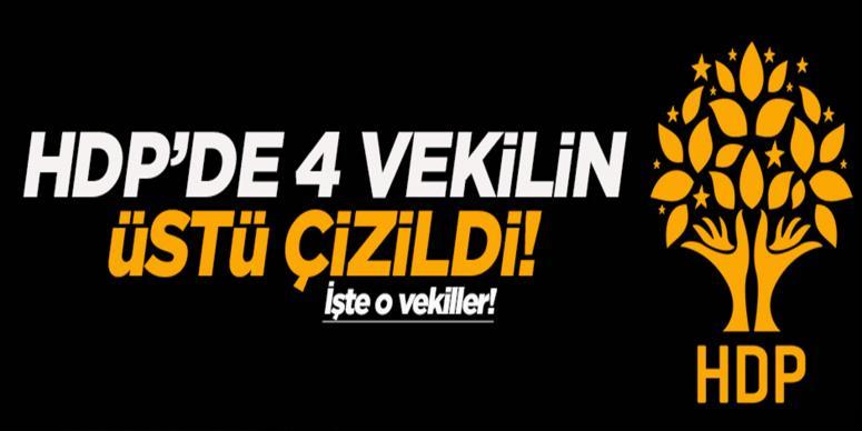 HDP 1 Kasım için 4 vekilin üstünü çizdi!