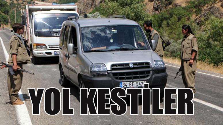 PKK yol kesti!