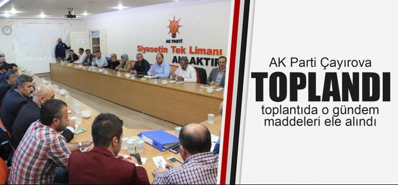 AK Parti Çayırova'da toplandı