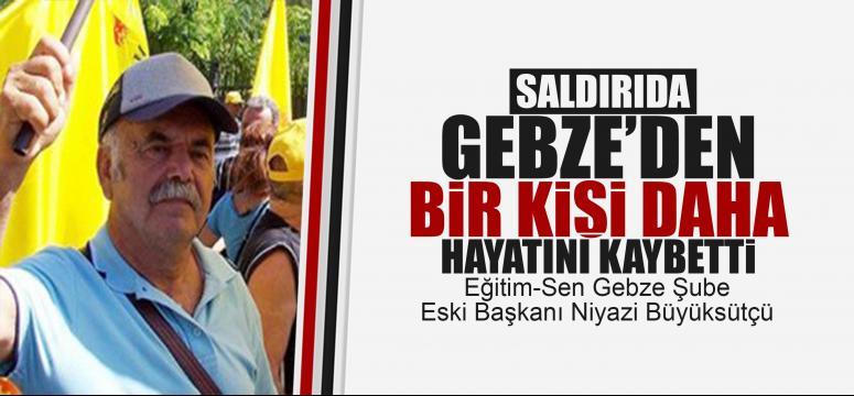 Niyazi Büyüksütçü'de hayatını kaybetti