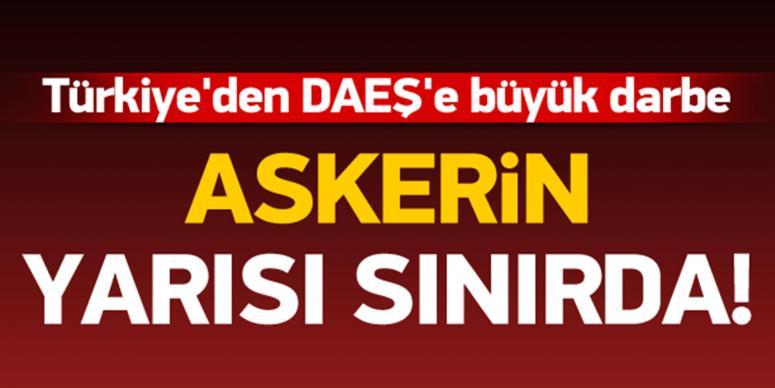 Türkiye'den DAEŞ'e büyük darbe!