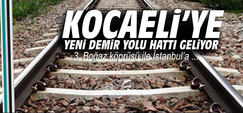 Kocaeli'ye yeni bir demiryolu hattı geliyor
