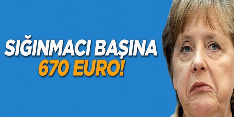 Merkel'den her sığınmacıya 670 euro