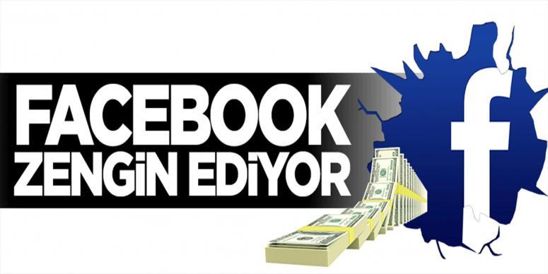 Facebook böyle zengin ediyor