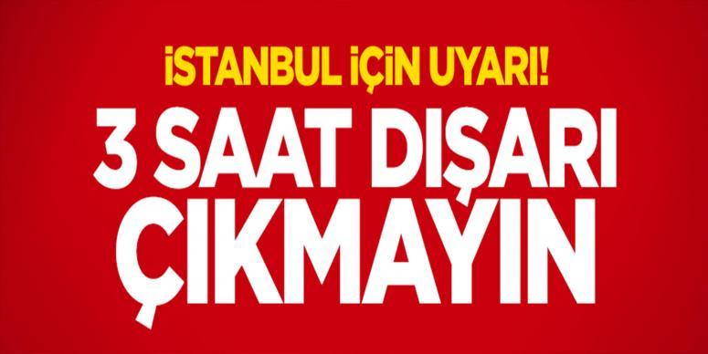 İstanbul'da kuvvetli yağış uyarısı