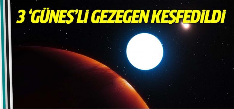 3 'güneş'li gezegen keşfedildi