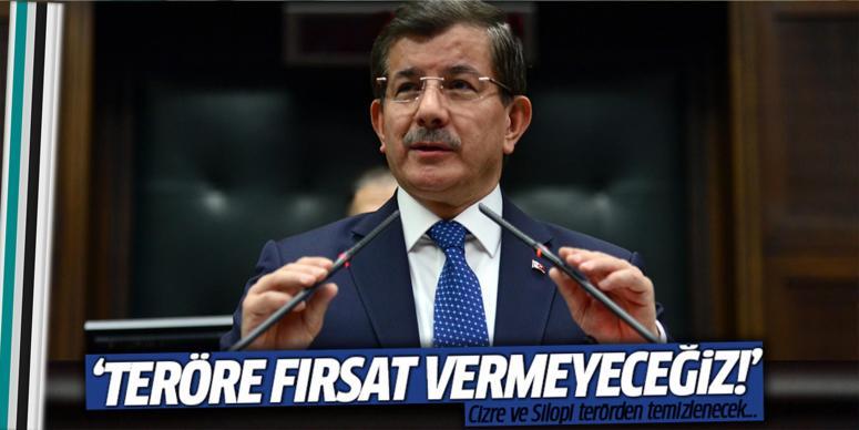 Davutoğlu: Cizre ve Silopi terörden temizlenecek