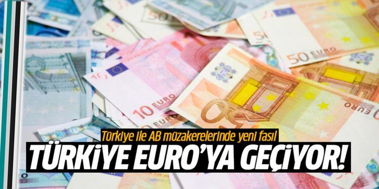 Türkiye 'EURO'ya geçiyor