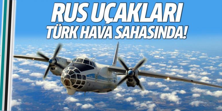 Rus uçakları Türk hava sahasında