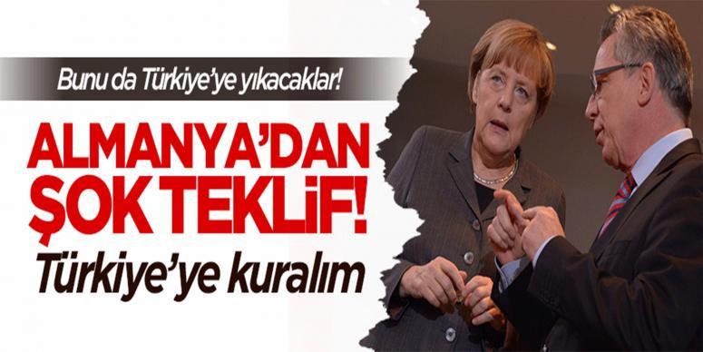 Almanya'dan şok teklif: Türkiye'ye kuralım