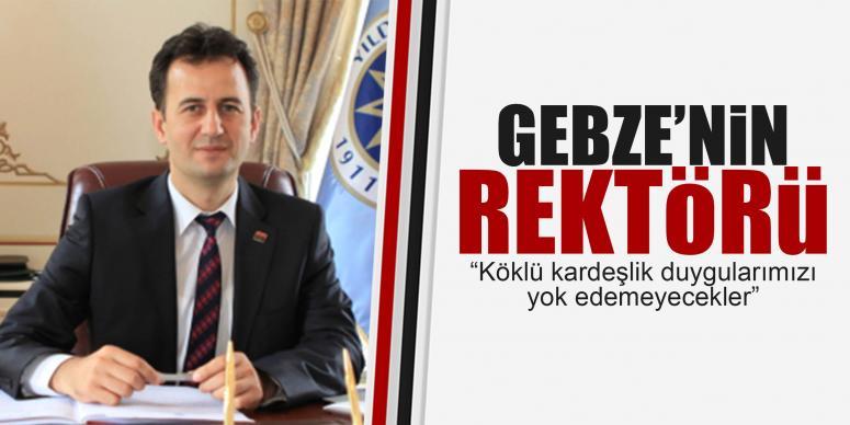 GETÜ Rektörü açıklama yaptı