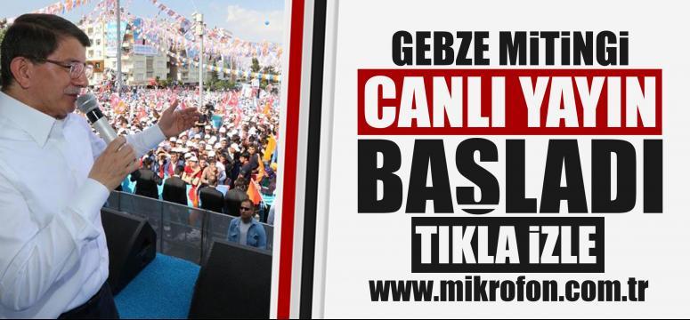 Başbakan Davutoğlu Gebze (Canlı Yayın)