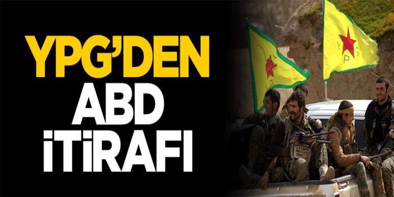 YPG'den ABD itirafı: Beraberiz