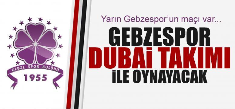 Yarın Gebze'nin maçı var