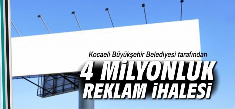 4 milyonluk reklam ihalesi