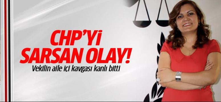 CHP'li Vekilin aile içi kavgası kanlı bitti
