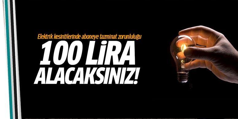 Elektriği kesilene 100 lira tazminat ödenecek