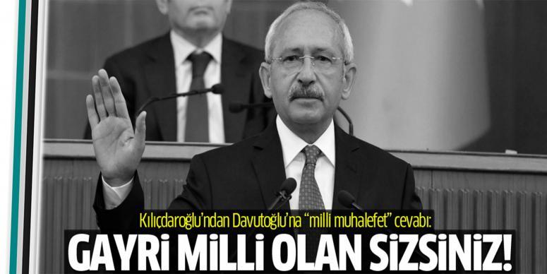 Kılıçdaroğlu'ndan Davutoğlu'na 'milli muhalefet' cevabı