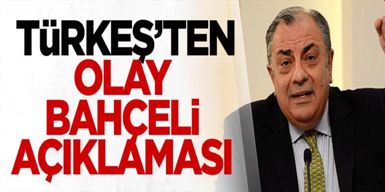 Tuğrul Türkeş'ten olay 'Bahçeli' açıklaması