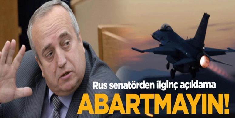 Rus senatör: Abartmayın!