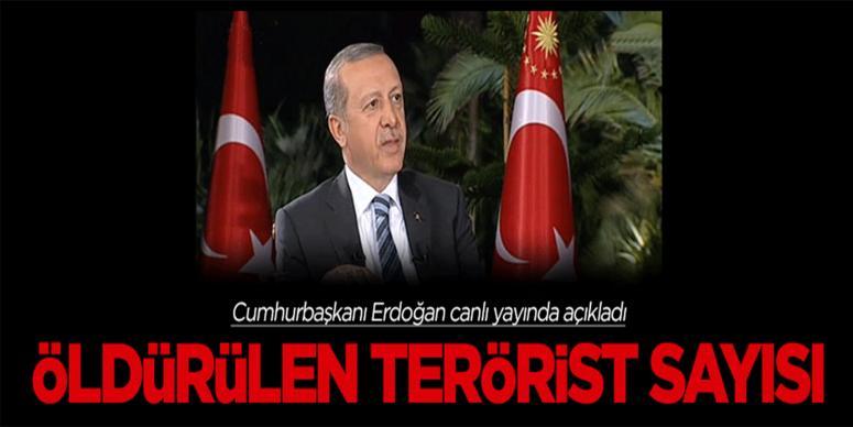 Erdoğan: Öldürülen terörist sayısı...