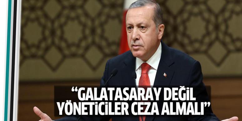 Galatasaray değil yöneticiler ceza almalı
