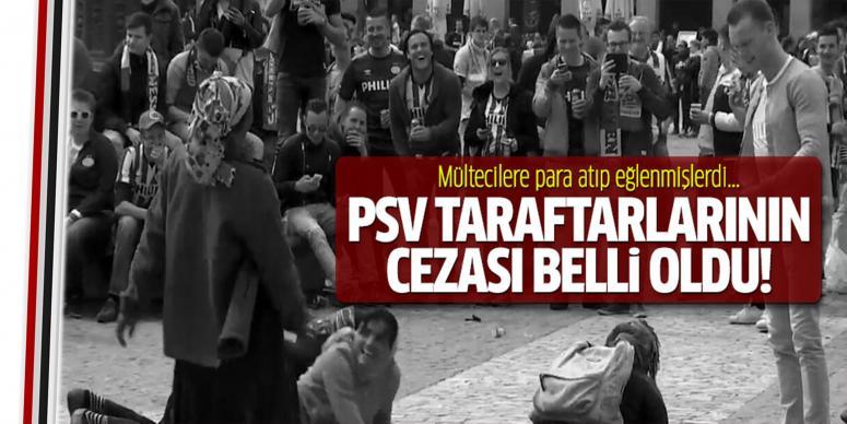 PSV taraftarının cezası belli oldu