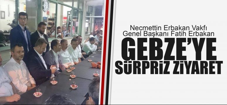 Fatih Erbakan'dan Gebze'ye sürpriz ziyaret