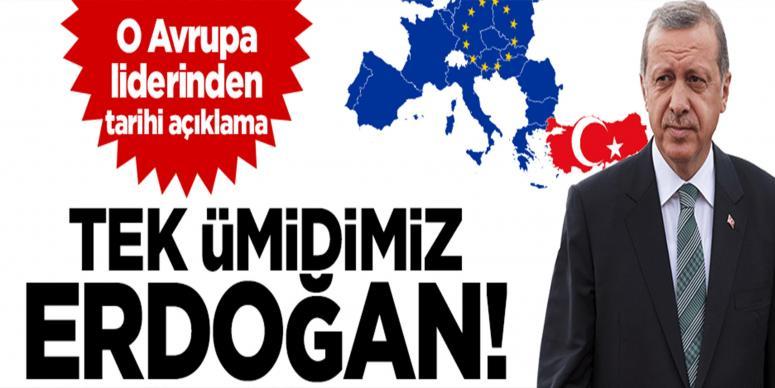 Orban: Avrupa'nın tek umudu Erdoğan