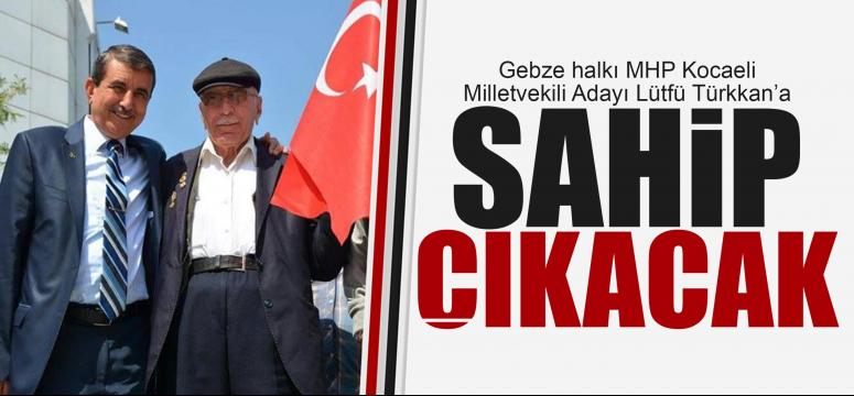 Gebze Türkkan'a sahip çıkacak