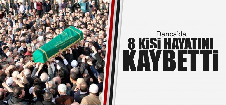 Darıca'da 8 kişi vefat etti