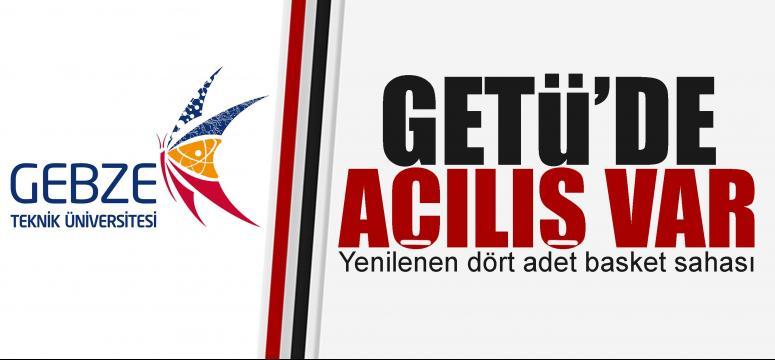 GTÜ'de basketbol sahaları yenilendi