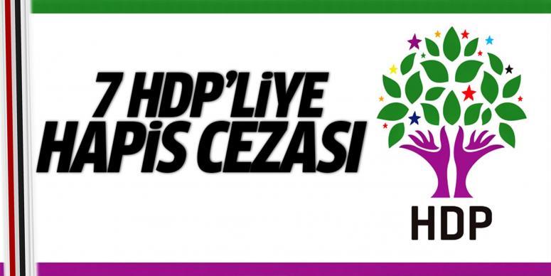 7 HDP'liye hapis cezası