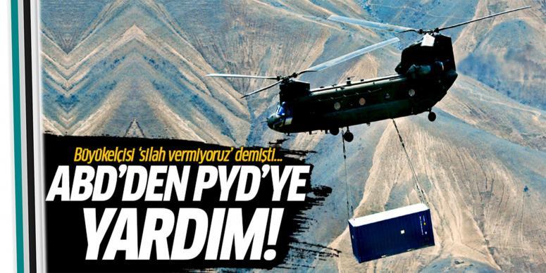 Amerika'dan PYD'ye askeri yardım!