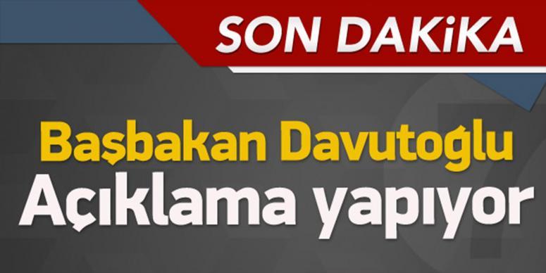 Başbakan Davutoğlu açıklama yapıyor