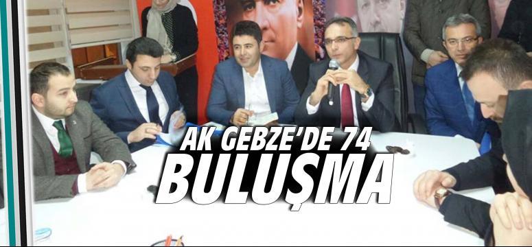 AK GEBZE'DE 74.BULUŞMA