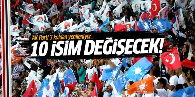 AK Parti 3 koldan yenileniyor...
