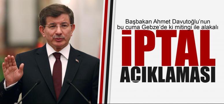 AK Parti Gebze Mitingi iptal açıklaması