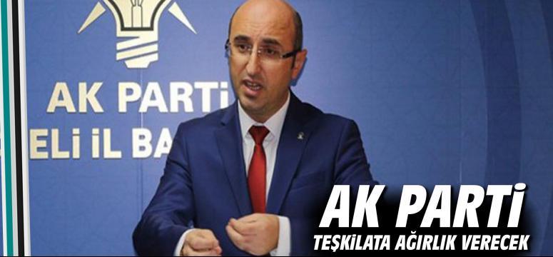AK Parti teşkilata ağırlık verecek