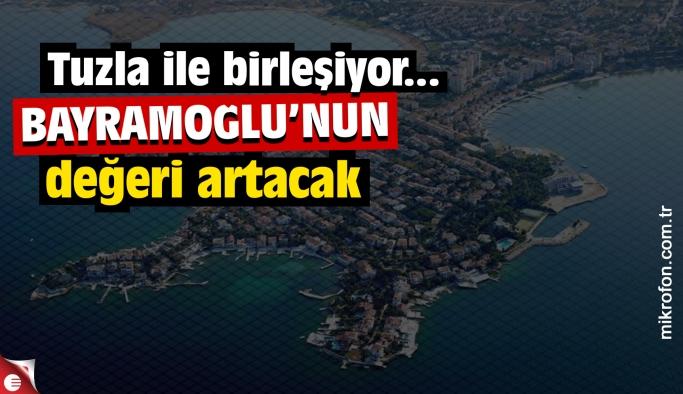 Bayramoğlu ile Tuzla birleşecek