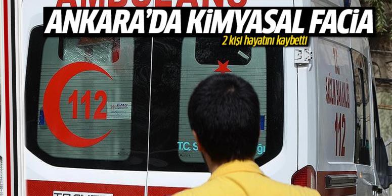 Ankara'da kimyasal maddeden zehirlenme