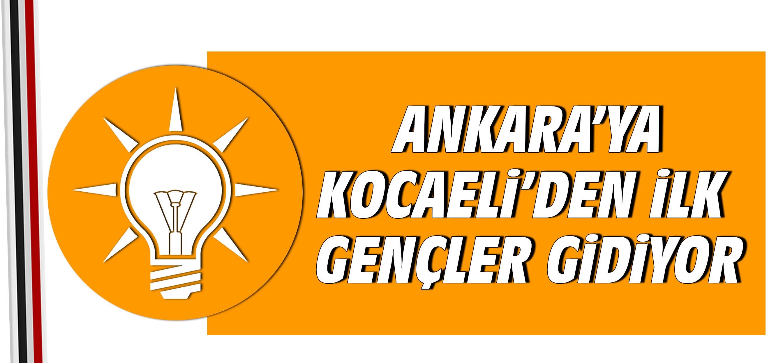 Ankara'ya Kocaeli'den İlk Gençler Gidiyor