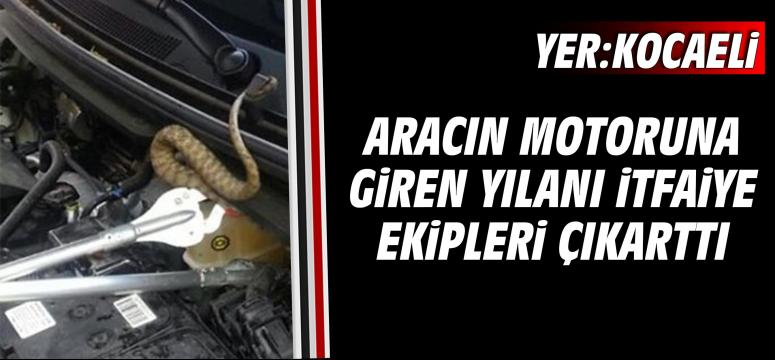 Aracın motoruna giren yılanı itfaiye ekipleri çıkarttı