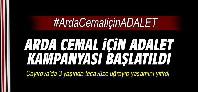 Arda Cemal için adalet kampanyası başlatıldı