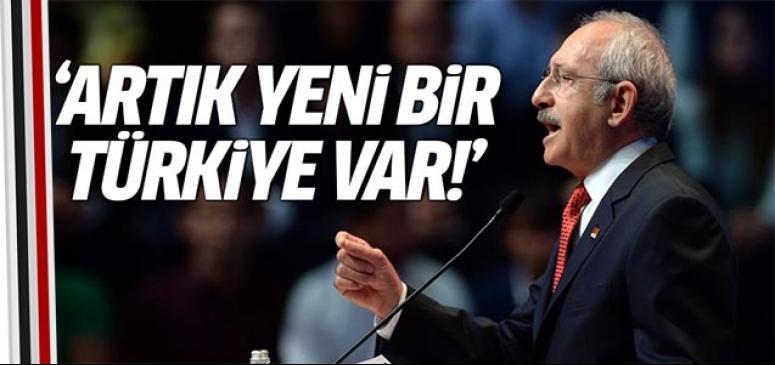 Artık yeni bir Türkiye var!