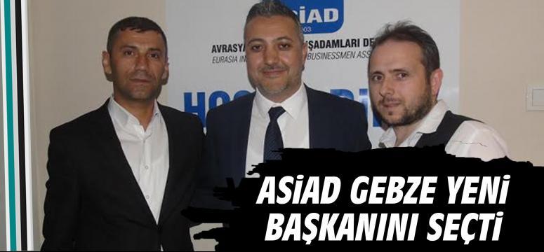 ASİAD Gebze Yeni Başkanını Seçti