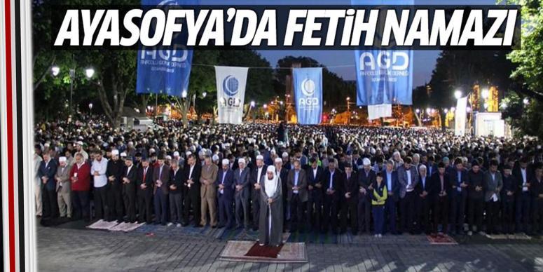 Ayasofya'da fetih namazı!