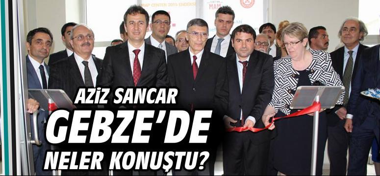 Aziz Sancar Gebze'de
