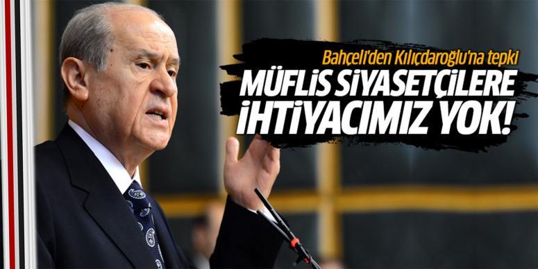 Bahçeli'den Kılıçdaroğlu'na tepki!